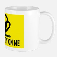 Dont Tea Party on Me Mug