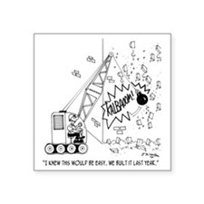 "4408_demolition_cartoon Square Sticker 3"" x 3"""