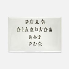 Wear Diamonds Not Fur Rectangle Magnet