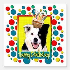 "BirthdayCupcakeBorderCol Square Car Magnet 3"" x 3"""