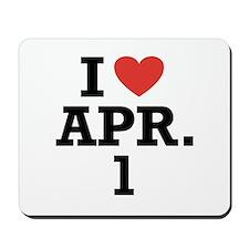 I Heart April 1 Mousepad