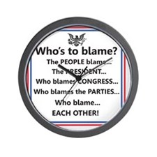 Whos to Blame Wall Clock