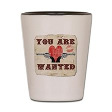 you_are_wanted Shot Glass