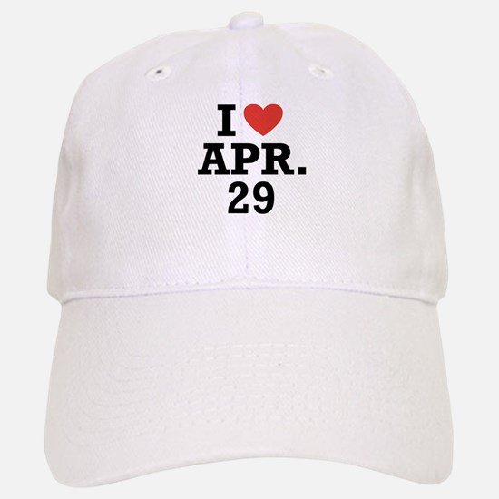 I Heart April 29 Baseball Baseball Cap