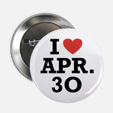 "I Heart April 30 2.25"" Button (100 pack)"