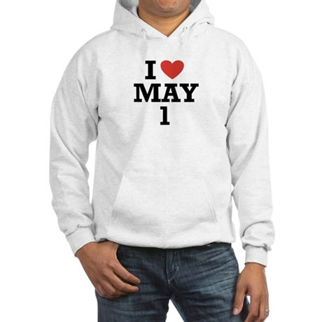I Heart May 1 Hooded Sweatshirt