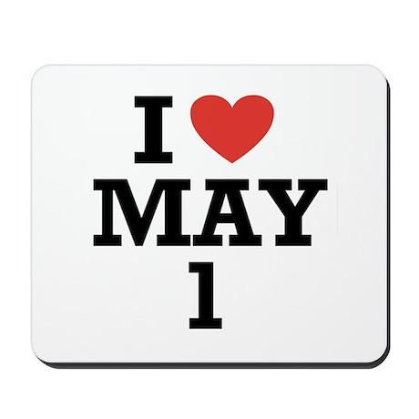 I Heart May 1 Mousepad
