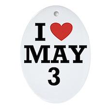 I Heart May 3 Oval Ornament
