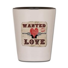 wanted_love Shot Glass