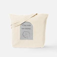 1wasManyGrey Tote Bag