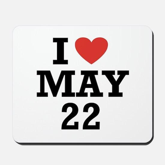 I Heart May 22 Mousepad