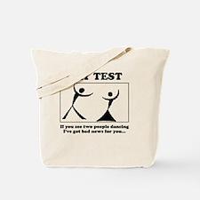 gay test Tote Bag
