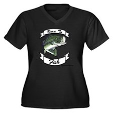 born to fish Women's Plus Size Dark V-Neck T-Shirt