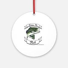born to fish bass Round Ornament