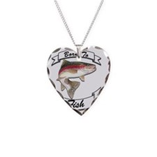born to fish trout Necklace