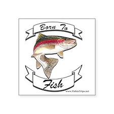 """born to fish trout Square Sticker 3"""" x 3"""""""