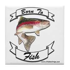 born to fish trout Tile Coaster