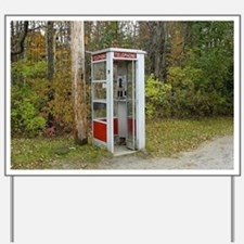 Phone booth Yard Sign