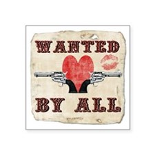 """wanted_by_all Square Sticker 3"""" x 3"""""""