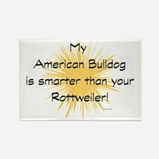 My American Bulldog is smarter th Rectangle Magnet