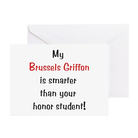 My Brussels Griffon is smarter... Greeting Cards (
