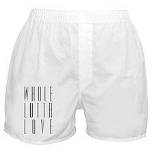 whole_lotta_love_b_10x10 Boxer Shorts