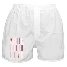 whole_lotta_love_p_10x10 Boxer Shorts