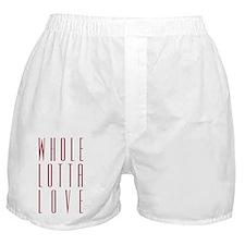 whole_lotta_love_r_10x10 Boxer Shorts