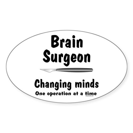 Brain Surgeon Oval Sticker