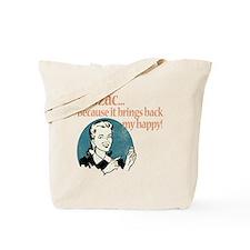 BringsBackMyWmnDrk Tote Bag