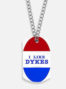 I Like Dykes Sticker Dog Tags