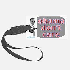 obama DONt CARE Luggage Tag