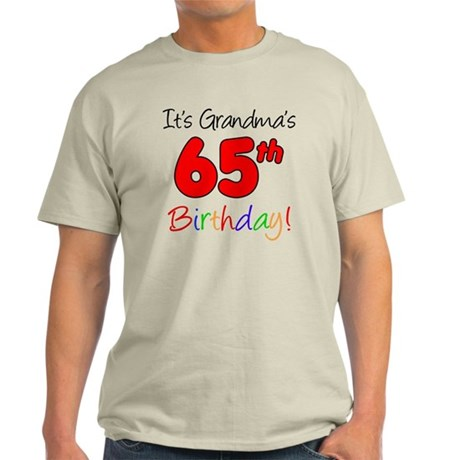 Grandmas 65th Birthday Light T-Shirt