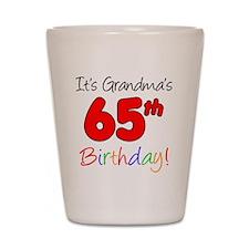 Grandmas 65th Birthday Shot Glass