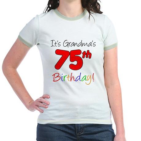 Its Grandmas 75th Birthday Jr. Ringer T-Shirt