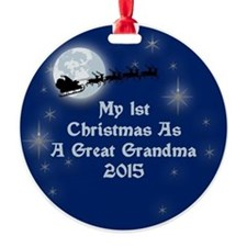 1St Christmas As A Great Grandma 2015 Ornament
