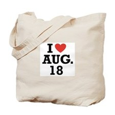 I Heart August 18 Tote Bag