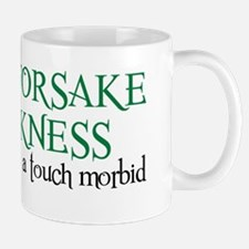 MORBID QUOTE 1 Mug