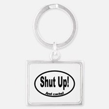 shut up Landscape Keychain