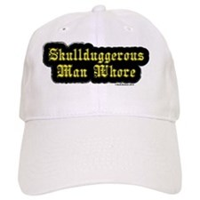 SkullduggerousManWhoreText Baseball Cap
