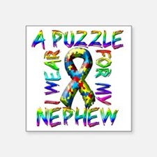 "I Wear A Puzzle for my Neph Square Sticker 3"" x 3"""