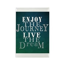 Enjoy The Journey, Live The Dream Magnets
