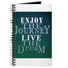 Enjoy The Journey, Live The Dream Journal