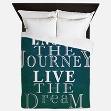 Enjoy The Journey, Live The Dream Queen Duvet