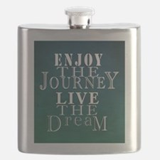 Enjoy The Journey, Live The Dream Flask