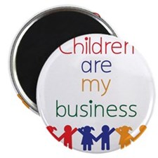 Children-are-my-business Magnet