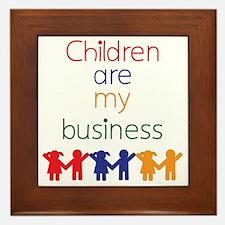 Children-are-my-business Framed Tile