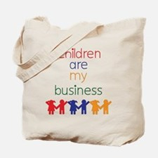 Children-are-my-business Tote Bag