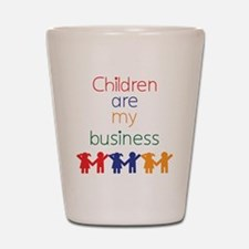 Children-are-my-business-bigger Shot Glass
