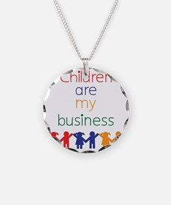 Children-are-my-business-big Necklace